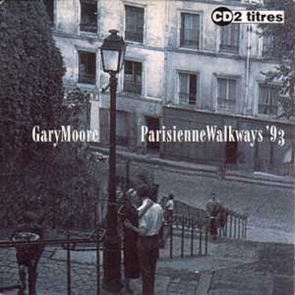 Gary MOORE - Parisienne Walkways 93 2-track Card Sleeve