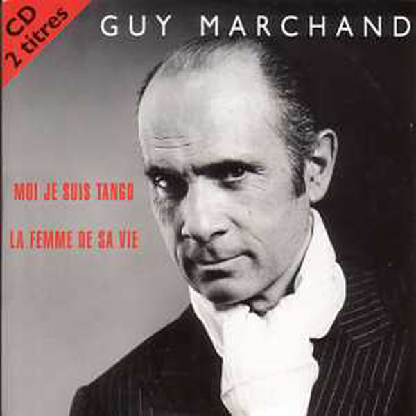 MARCHAND GUY - Moi je suis tango 2 tracks CARD SLEEVE - CD single