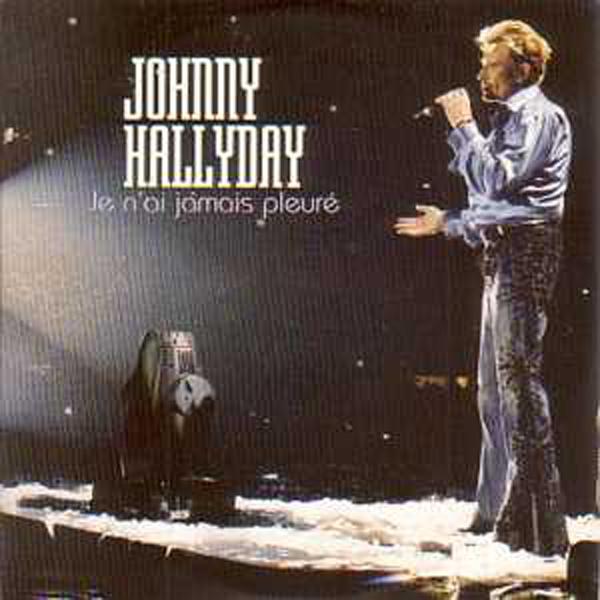 JOHNNY HALLYDAY - Je n'ai jamais pleuré 2-track CARD SLEEVE 2eme pochette - CD single