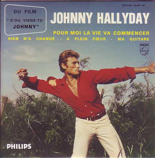 JOHNNY HALLYDAY - SOUNDTRACK D'OU VIENS-TU JOHNNY  - Pour moi la vie va commencer 4-track CARD SLEEVE - CD single