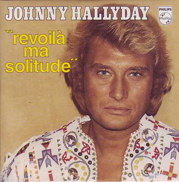 JOHNNY HALLYDAY - Revoilà ma solitude (Gros plan)  ltd ed CARD SLEEVE 2-track - CD single