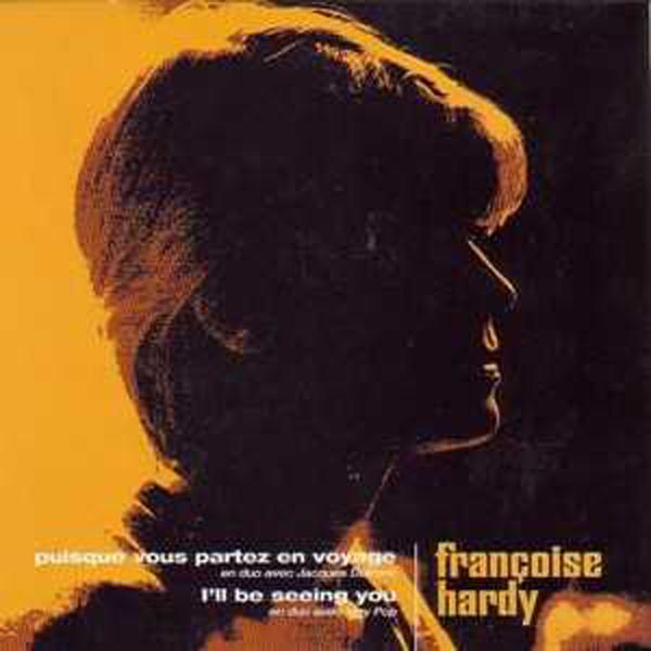 FRANÇOISE HARDY & JACQUES DUTRONC & IGGY POP - Puisque vous partez en voyage Super sleeve ! Promo / B. Side Duet with Iggy Pop - 45T (SP 2 titres)