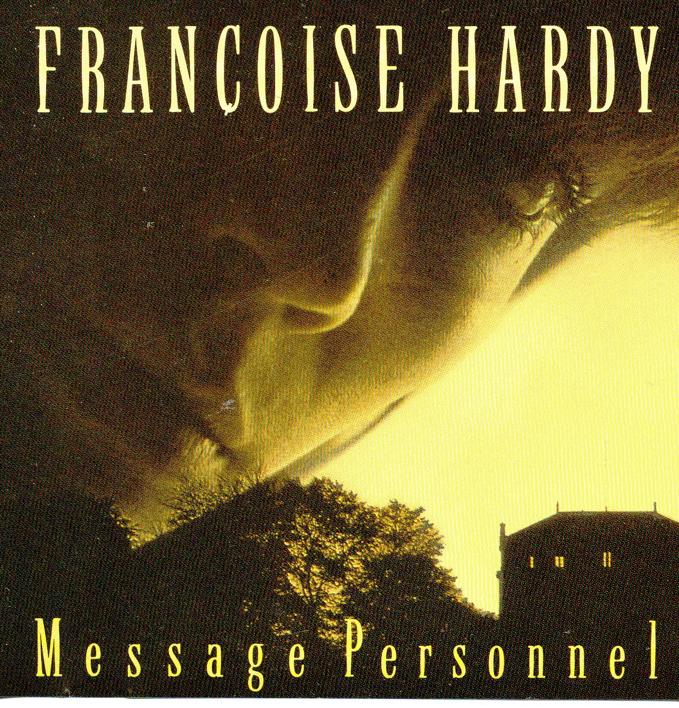 FRANÇOISE HARDY - GEORGES MOUSTAKI - Message personnel - CD