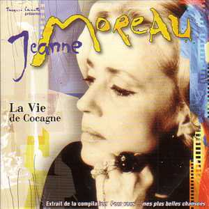 JEANNE MOREAU - La vie de cocagne Promo 1 Track CARD SLEEVE - CD single