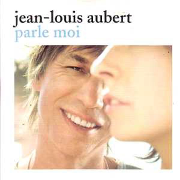 Jean Louis Aubert - Parle moi