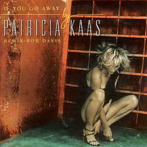 PATRICIA KAAS - If you go away 3-Track CARD SLEEVE - CD single