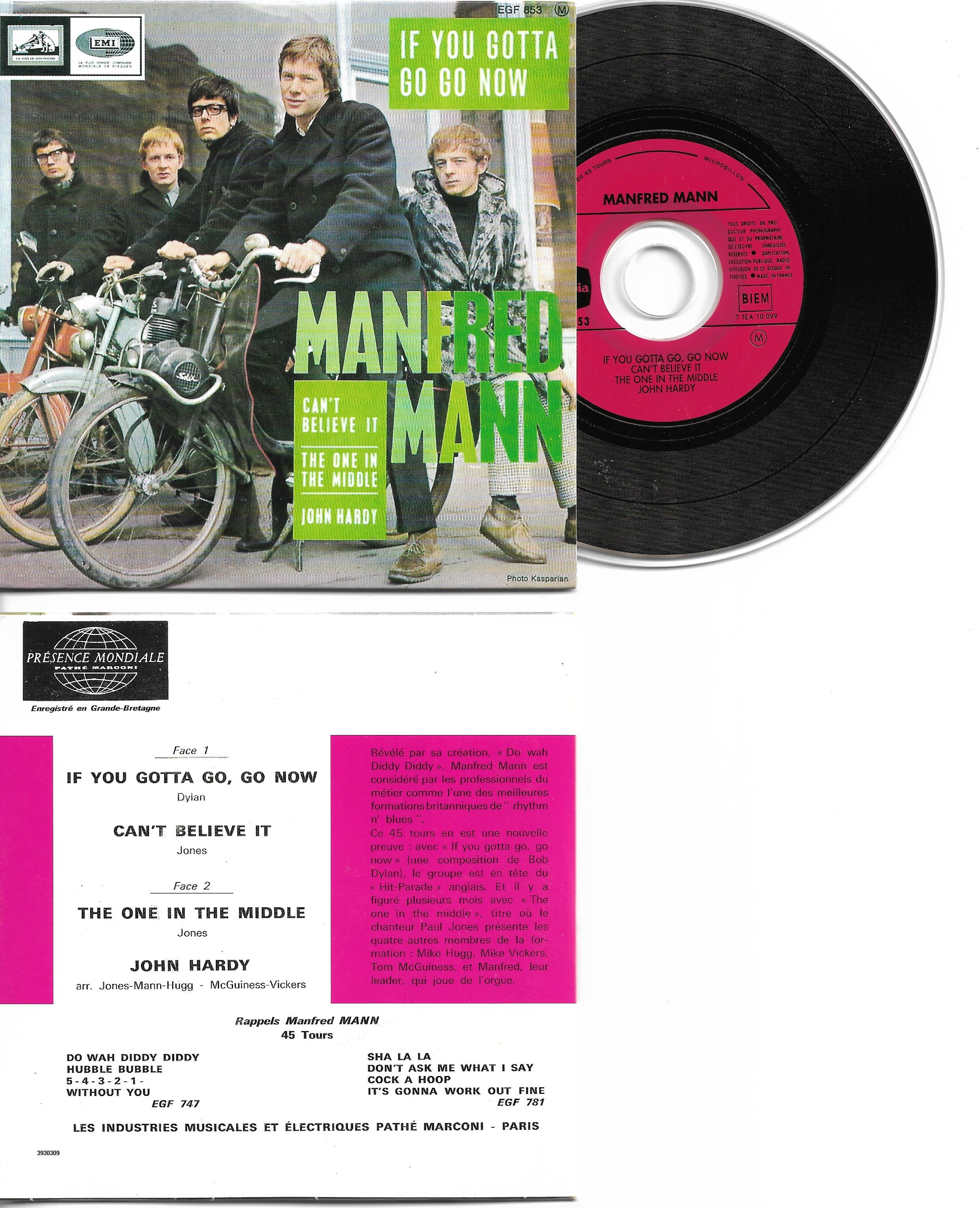 MANFRED MANN - If you gotta go go - Can't believe it -The one in the middle - John Hardy - EP 4-track CARD SLEEVE - - CD single
