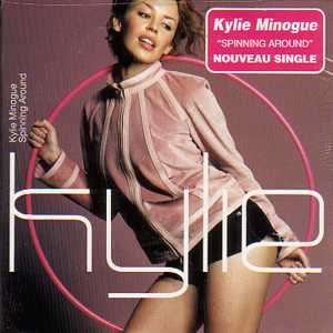KYLIE MINOGUE - Spinning around 2-track CARD SLEEVE - CD single