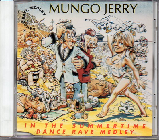 MUNGO JERRY - In The Summertime Dance Rave Medley 2-track Jewel Case