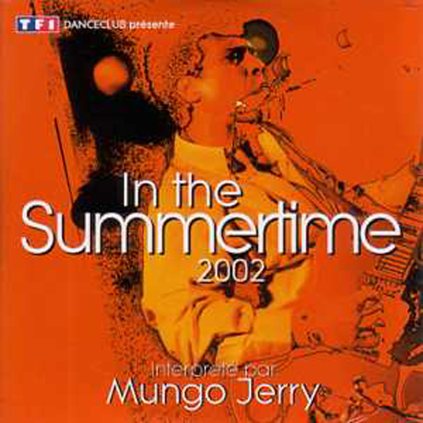 Mungo Jerry - In The Summertime 2002 2-track Card Sleeve