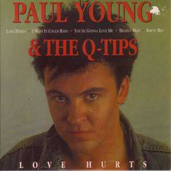 Paul YOUNG & The Q-TIPS - Love Hurts 14-track Card Sleeve