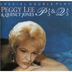 PEGGY LEE - QUINCY JONES - P's & Q's - Special Double Play 24-track - CD