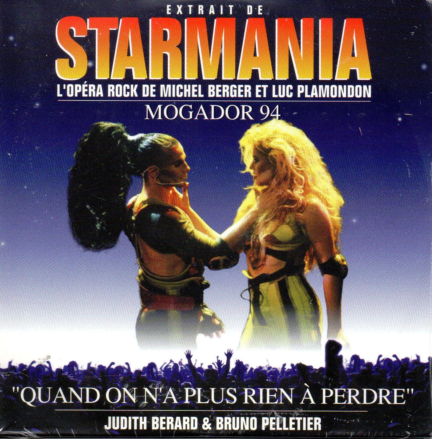 BRUNO PELLETIER & JUDITH BERARD - STARMANIA - Quand on n'a plus rien a perdre 2 Tracks CARD SLEEVE - CD single