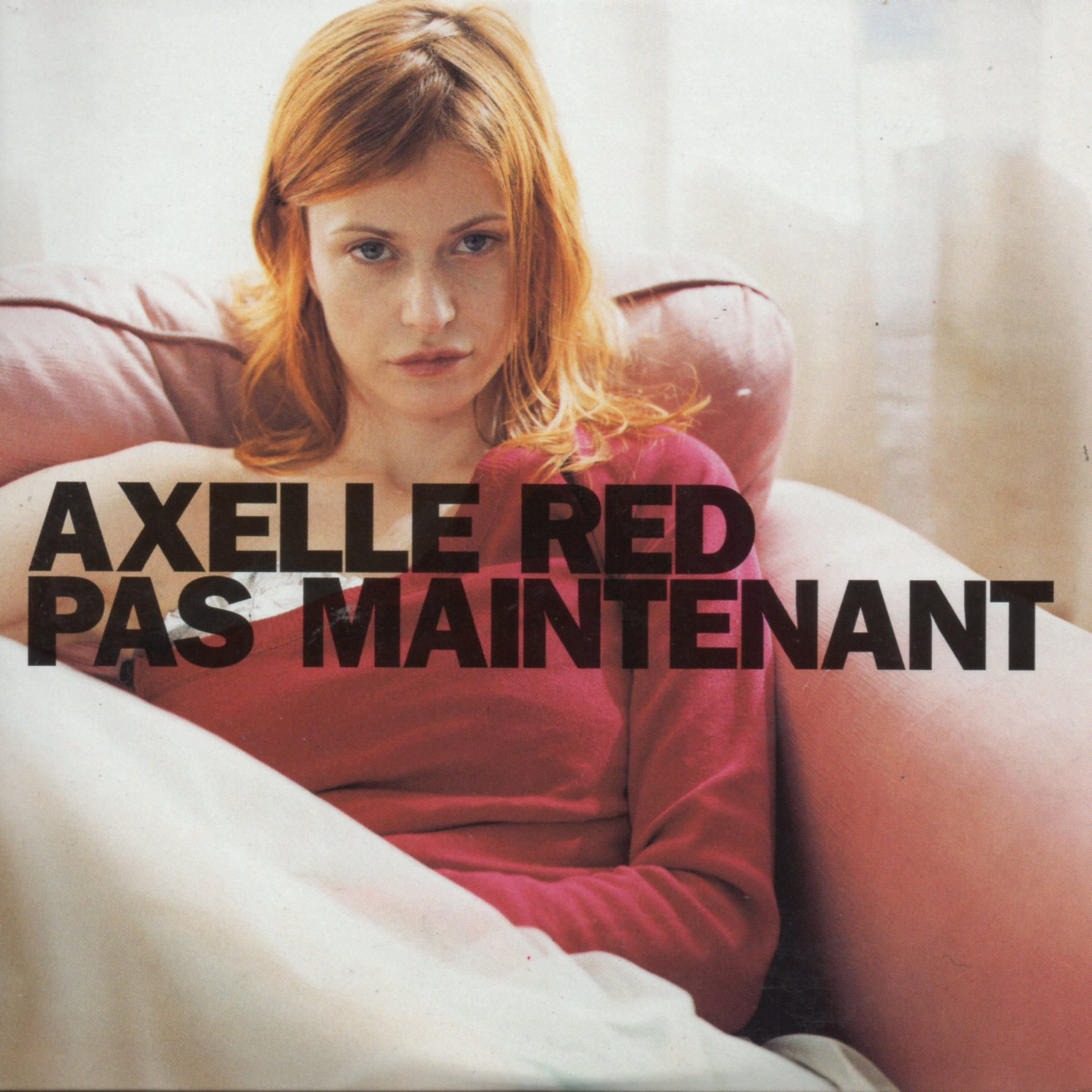 AXELLE RED - Pas maintenant Promo 1-Track CARD SLEEVE - CD single