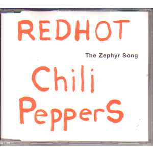 RED HOT CHILI PEPPERS - The Zephyr Song Promo 1 Track Jewel Case