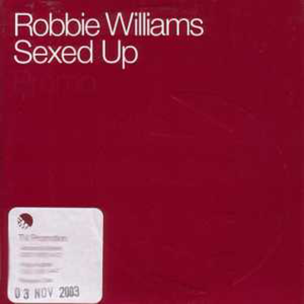 Robbie WILLIAMS - Sexed Up 2-track Promo Card Sleeve Sticker