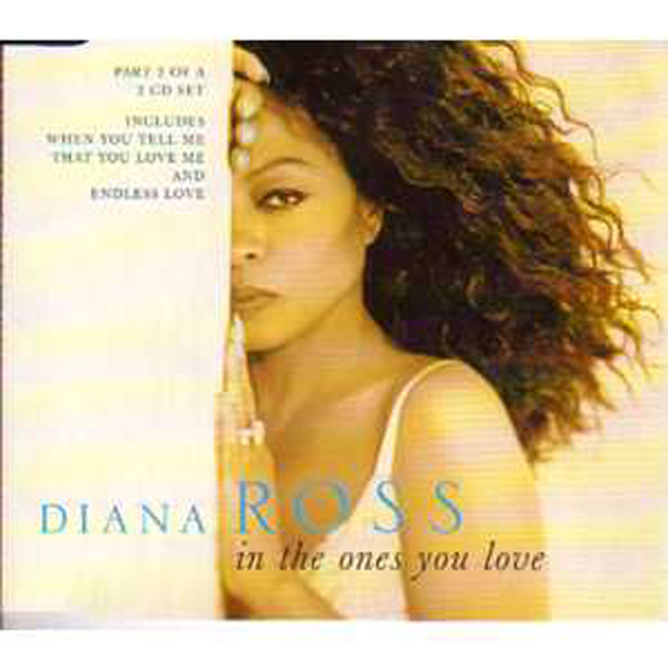 Diana ROSS - In The Ones You Love 4 Tracks Jewel Case Cd2
