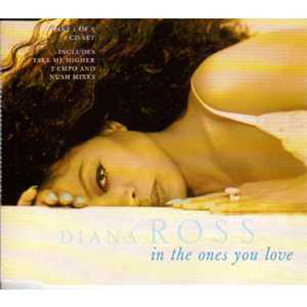 Diana ROSS - In The Ones You Love 4 Tracks Jewel Case Cd1