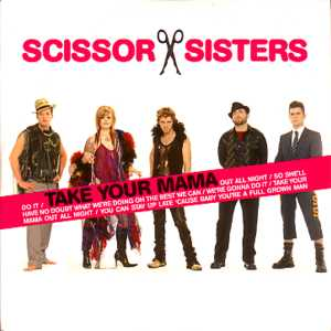 SCISSOR SISTERS - Take your mama French promo 1-track CARD SLEEVE - CD single