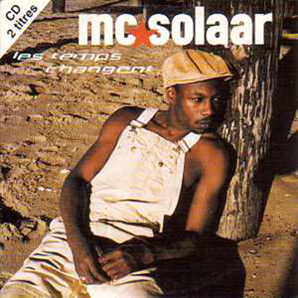 MC SOLAAR - Les Temps Changent 2 Tracks Card Sleeve