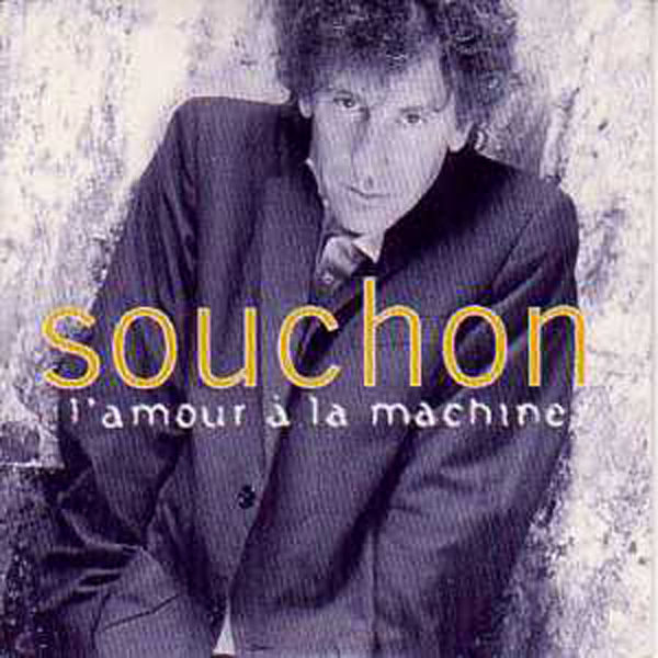 Alain SOUCHON - L'amour A La Machine 2 Tracks Card Sleeve