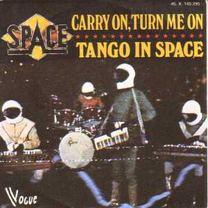 SPACE DIDIER MAROUANI & ROMANELLI - Carry on, turn me on - 7inch (SP)