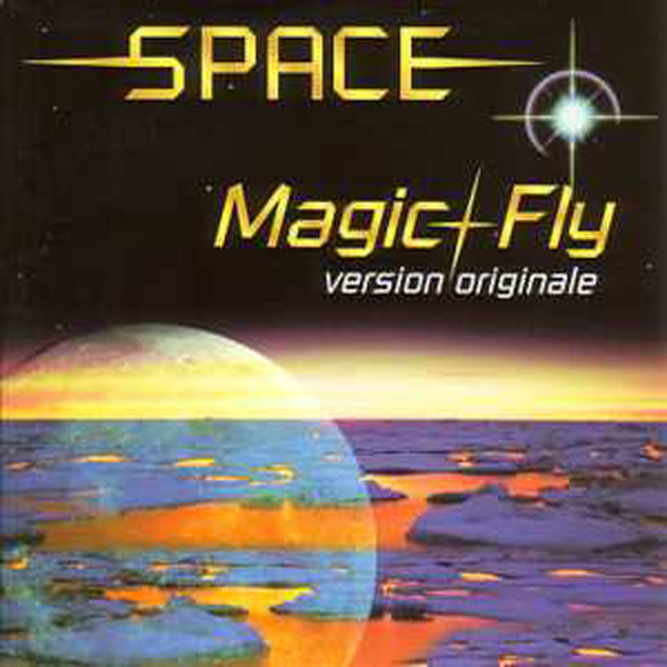 SPACE - DIDIER MAROUANI - ROLAND ROMANELLI - Magic fly 2-Track card sleeve - CD single