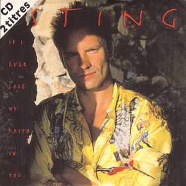 STING - If I Ever Love My Faith In You 2 Tracks Card Sleeve