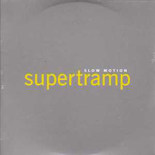 SUPERTRAMP - Slow Motion Promo 1 Track Card Sleeve