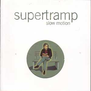 SUPERTRAMP - Slow Motion Promo 1 Track Card Sleeve Avec Surpochette