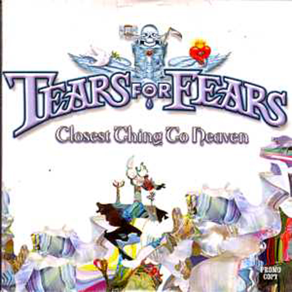 TEARS FOR FEARS - Closest Thing To Heaven Promo 5-track Mixes Card Sleeve