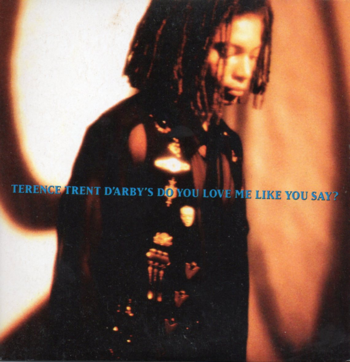 TERENCE TRENT D'ARBY - Do you love me like you say 2-TRACK CARD SLEEVE - CD single