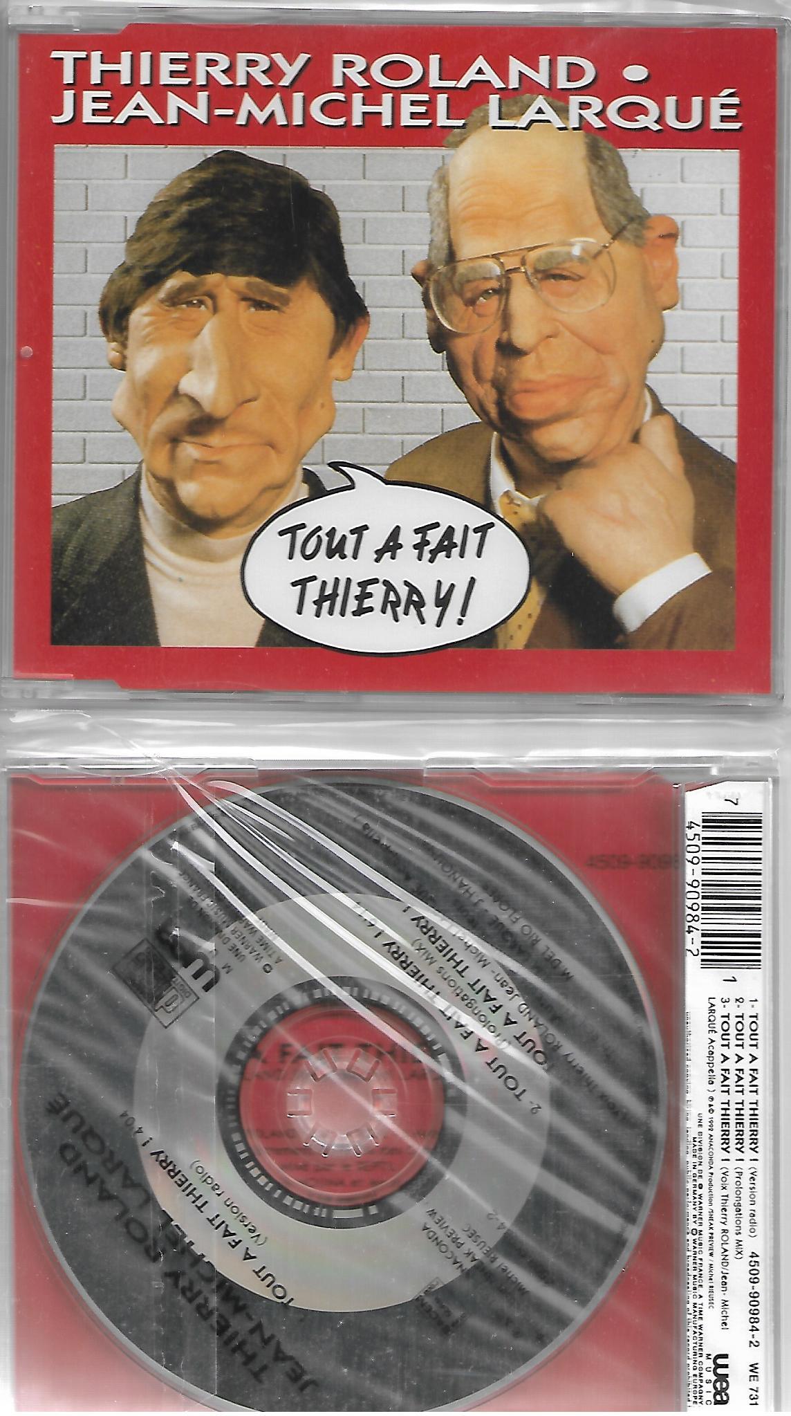 THIERRY ROLAND & JEAN-MICHEL LARQUE - Tout a fait Thierry 3-track jewel case - CD Maxi