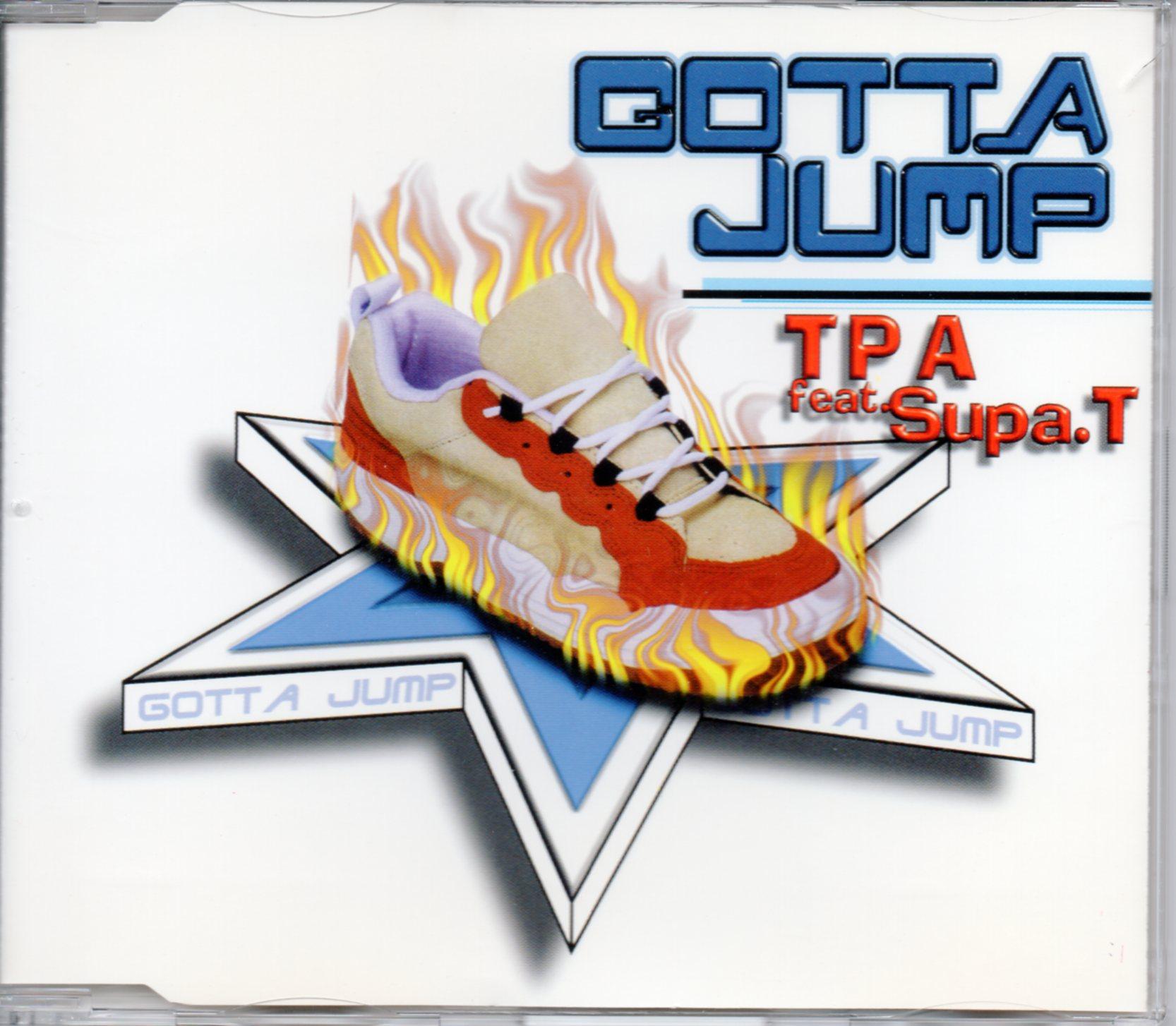 TPA FEAT. SUPA.T - Gotta Jump 4-track Jewel case - CD Maxi