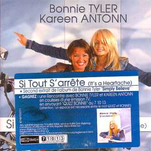 BONNIE TYLER & KAREEN ANTONN - Si tout s'arrete (It's a heartache) CARD SLEEVE 2-track Sticker - CD single