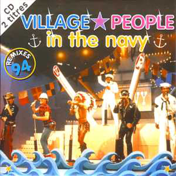 VILLAGE PEOPLE - In The Navy Remixes 94 Card Sleeve