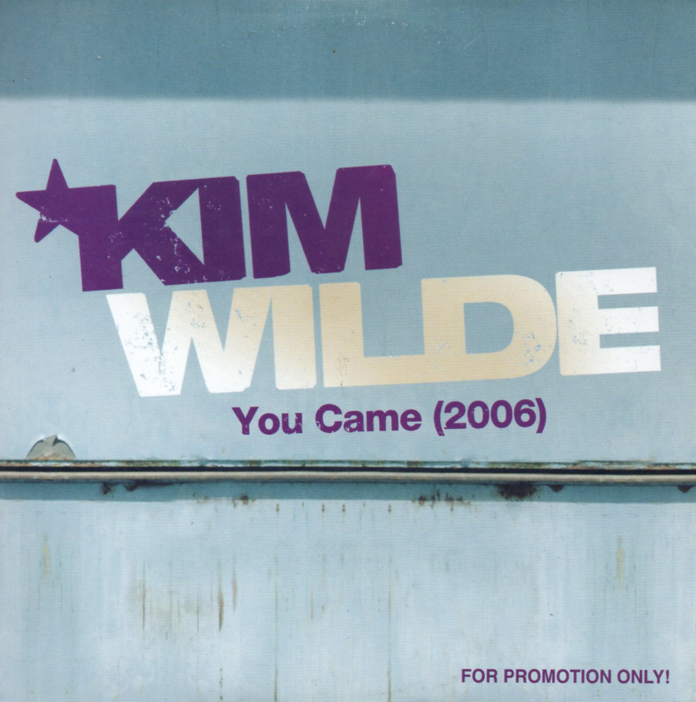 KIM WILDE - You Came (2006) 1-track CARD SLEEVE - CD single