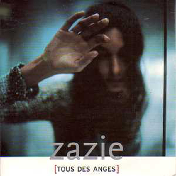 ZAZIE - Tous des anges 2 Tracks CARD SLEEVE - CD single