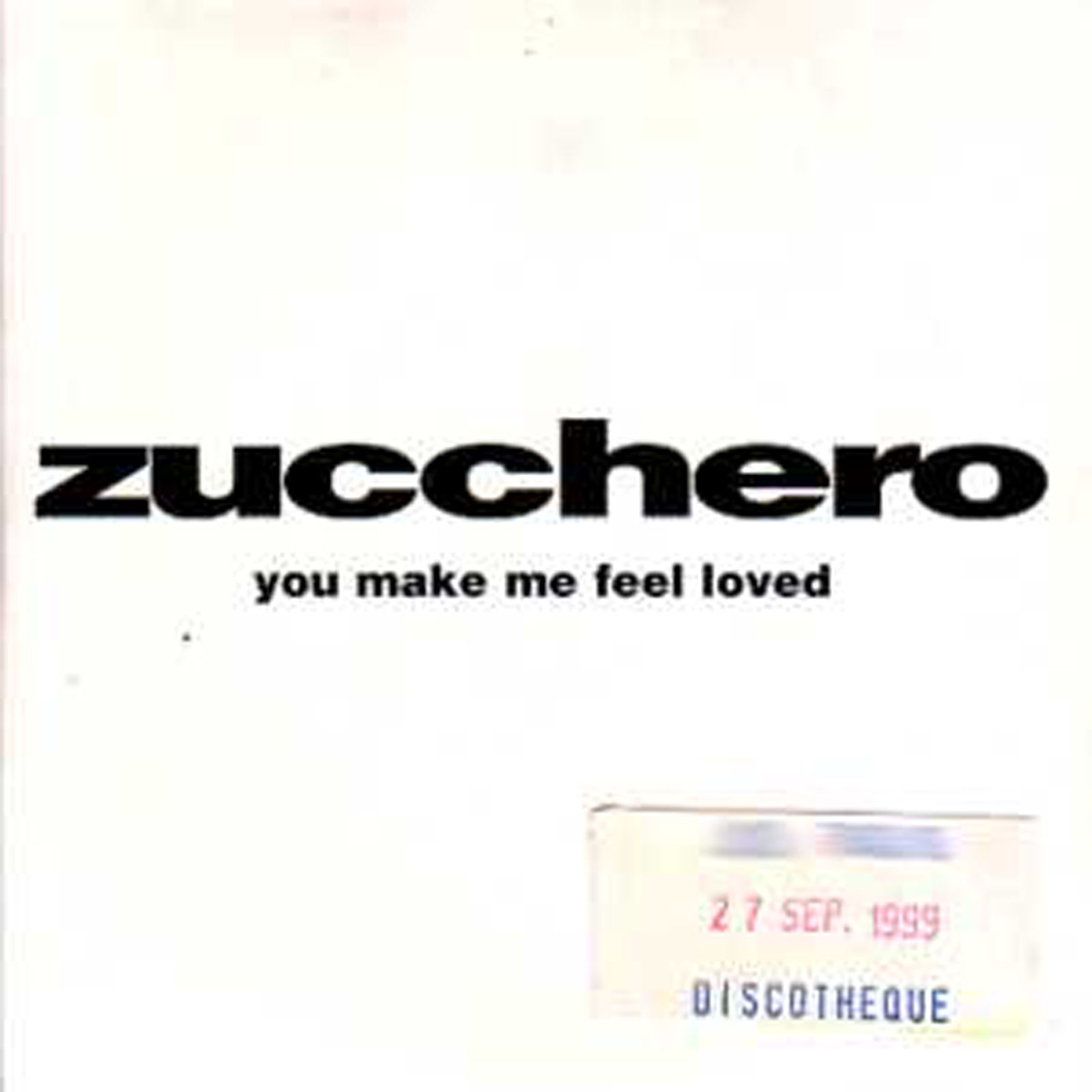 ZUCCHERO - You Make Me Feel Loved Promo 1-track Card Sleeve