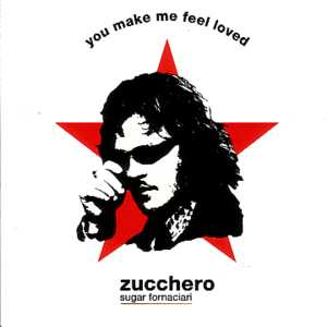 You Make Me Feel Loved Promo 1-track Card Sleeve - ZUCCHERO